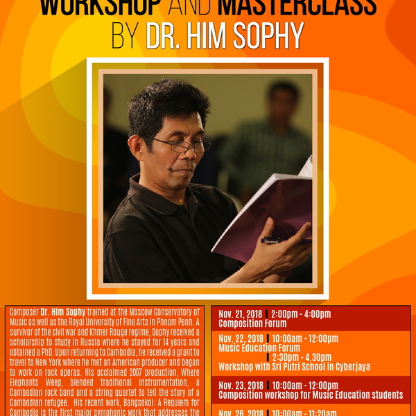 WORKSHOP AND MASTERCLASS BY COMPOSER DR. HIM SOPHY
