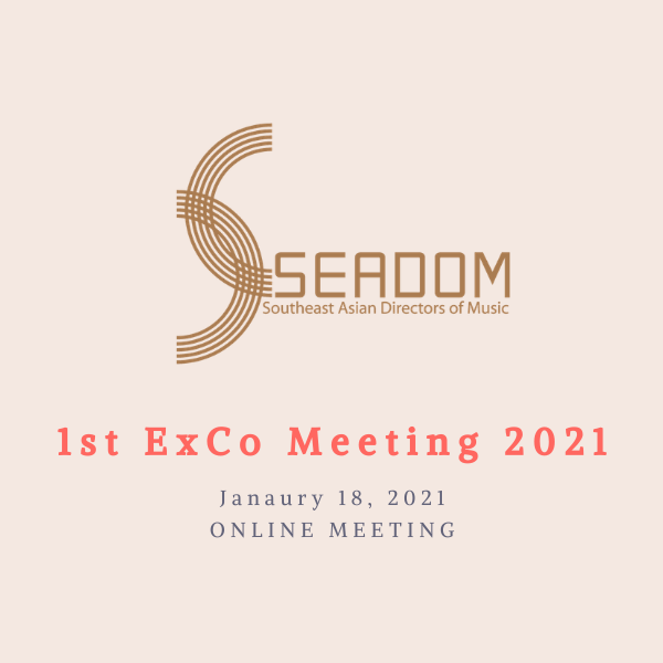 The 1st SEADOM ExCo Meeting 2021