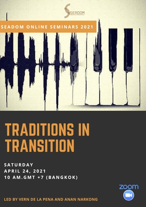 """SEADOM online seminar 2021: Day 2 """"Traditions in Transition"""""""